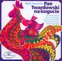 Pan Twardowski Na Kogucie - Bajka