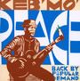 Peace-Back By Popular Demand - Keb' Mo