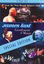 Live At The Royal Albert/Gentleman Of Music/A World Of Musi - James Last