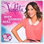 Violetta-Hoy Somos Mas ()  OST - Violetta