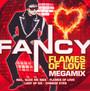 Flames Of Love Megamix - Fancy