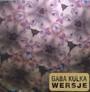 Wersje - Gaba Kulka