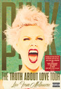 Truth About Love Tour: - Pink