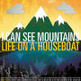 Life On A Houseboat - I Can See Mountains