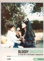 Bloody Daughter - Documentary