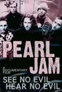 See No Evil, Hear No Evil - Pearl Jam