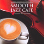 Smooth Jazz Cafe 13 - Marek  Niedźwiecki