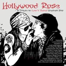 Hollywood Rose: Tribute To Guns n' Roses Greatest Hits - Tribute to Guns n' Roses