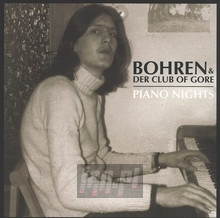 Piano Nights - Bohren & Der Club Of Gore