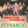 Attrakcio - Neoton Familia