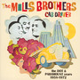 Cab Driver: Dot & Paramount Years 1958-72 - The Mills Brothers