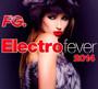 Electro Fever 2014 - Electro Fever