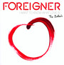I Want To Know What Love - Foreigner