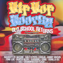 Hip Hop Hooray - Old School Returns - Old Scool Hip Hop