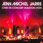 Houston/Lyon-Live - Jean Michel Jarre
