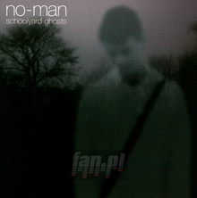 Schoolyard Ghosts - No-Man