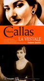 Spontini: La Vestale - Maria Callas / Corelli / Stignani / Sordello / Rossi-Lemeni