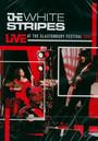 Live At The Glastonbury Festival 2005 - The White Stripes