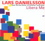 Libera Me - Lars Danielsson