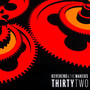 Thirty Two - Reverend & The Makers