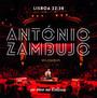 Ao Vivo No, Lisboa 22:38 - Antonio Zambujo