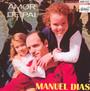 Amor De Pai - Manuel Dias