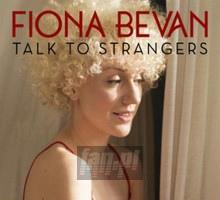 Talk To Strangers - Fiona Bevan