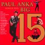 Sings His Big 15 - Paul Anka