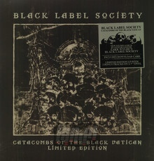 Catacombs Of The Black Vatican - Black Label Society / Zakk Wylde