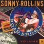 Road Shows vol. 3 - Sonny Rollins
