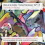 Symphonie No. 2 - Bruckner  /  Royal Academy Music Soloists Ensemble