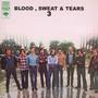 Blood, Sweat & Tears 3 - Blood, Sweat & Tears