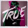 True : Avicii By Avicii - Avicii