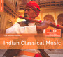 Rough Guide To Indian Classical Music - V/A