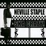 Ska Crazy - Neville Staple