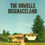Disgraceland - Orwells