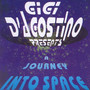 A Journey Into Space - Gigi D'agostino