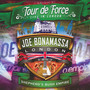 Tour De Force - Shepherd's Bush Empire - Joe Bonamassa