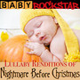Lullaby Renditions Of The Nightmare Before Christmas - Baby Rockstar