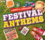 Festival Anthems - Latest - Latest & Greatest