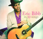 In 50 Songs - Eric Bibb