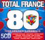 Tous Les Tubes Francais - Total France 80