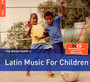 Rough Guide To Latin Music For Children - Rough Guide To...