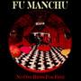 No One Rides For Free - Fu Manchu