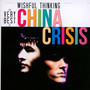 Wishful Thinking: The China Crisis Collection - China Crisis