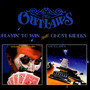 Playin' To Win/Ghost Riders - The Outlaws