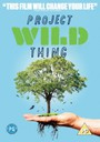 - Project Wild Thing