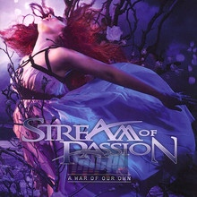 A War Of Our Own - Stream Of Passion