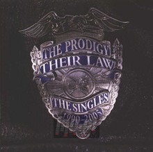 Their Law: The Singles 1990-2005 - The Prodigy