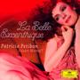 La Belle Excentrique - Patricia Petibon